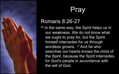 Prayers 101, Romans 8